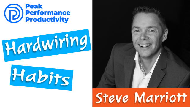 forming productive habits with Steve Marriott